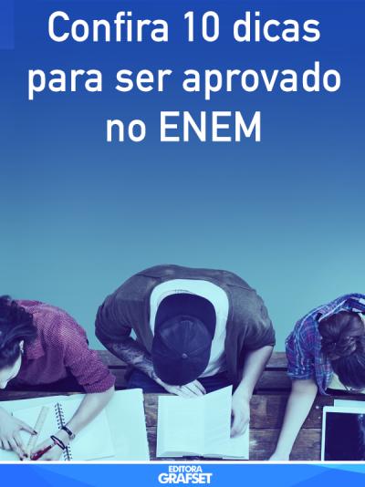Confira 10 dicas para ser aprovado no ENEM