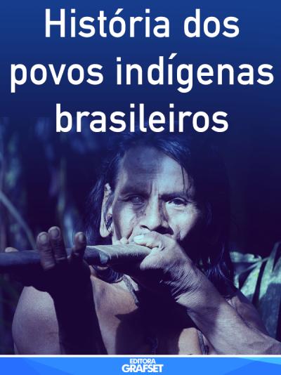 História dos povos indígenas brasileiros