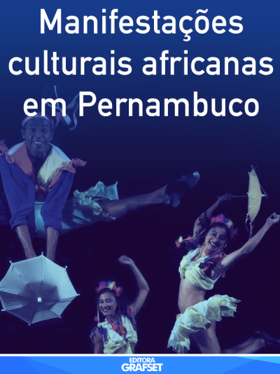 Manifestações culturais africanas em Pernambuco