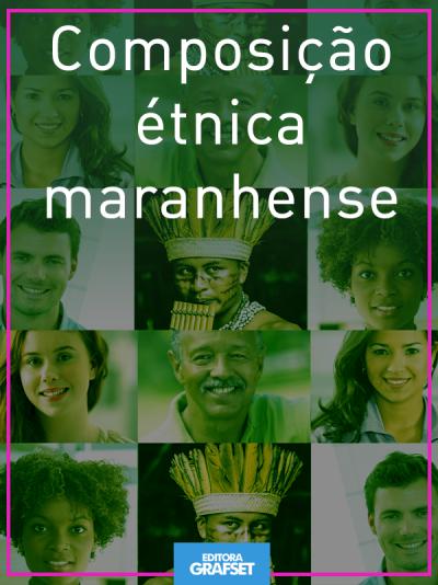 Composição étnica maranhense