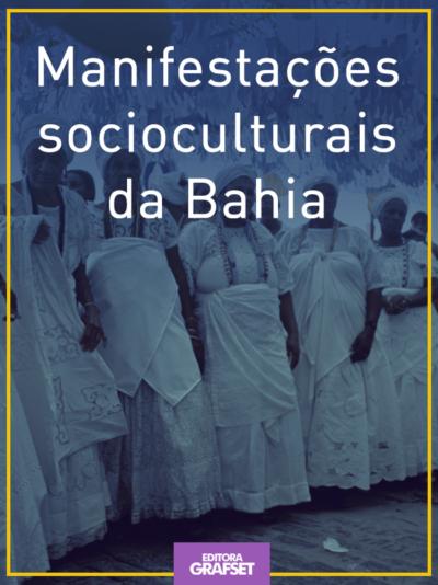 Manifestações socioculturais da Bahia