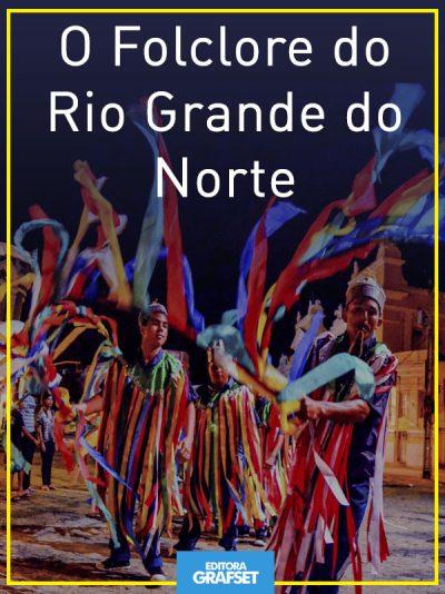 O Folclore do Rio Grande do Norte
