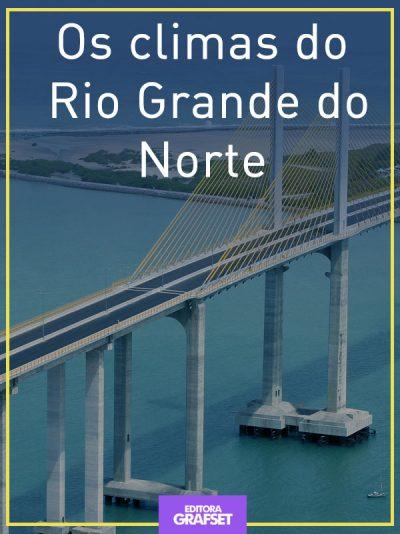 Os climas do Rio Grande do Norte