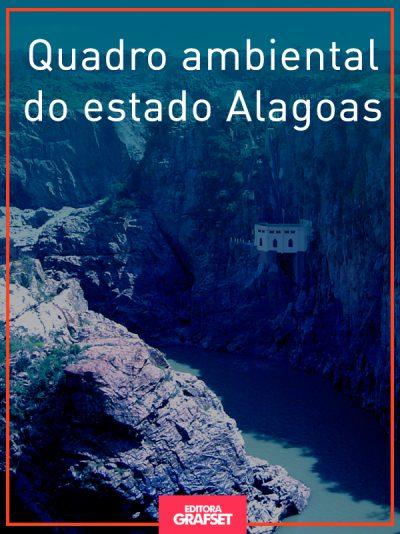Quadro ambiental do estado Alagoas